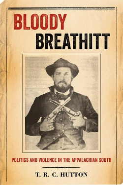 Bloody Breathitt by T.R.C. Hutton